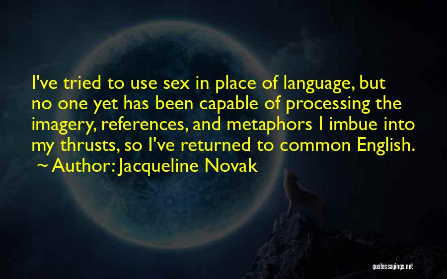The Use Of English Language Quotes By Jacqueline Novak