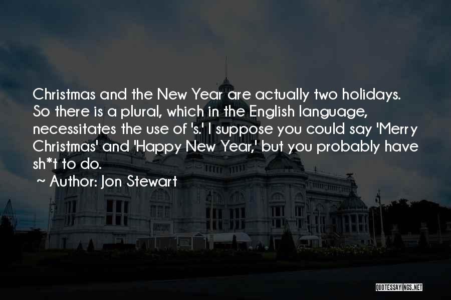 The Use Of English Language Quotes By Jon Stewart