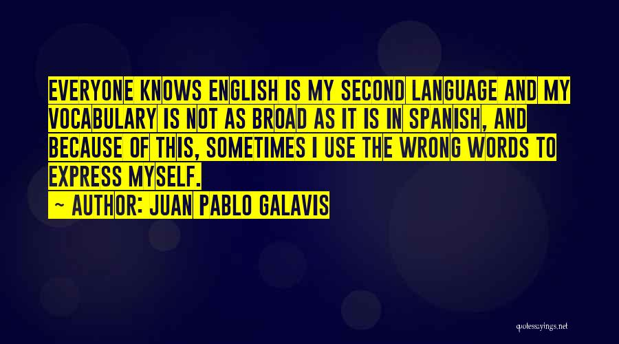 The Use Of English Language Quotes By Juan Pablo Galavis