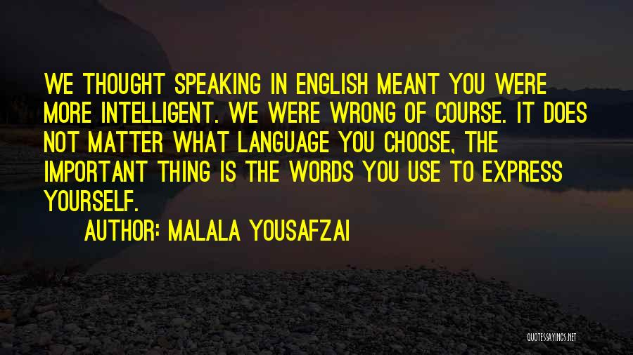 The Use Of English Language Quotes By Malala Yousafzai