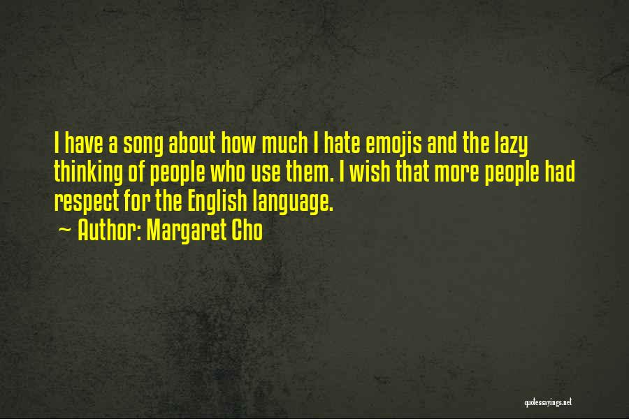 The Use Of English Language Quotes By Margaret Cho