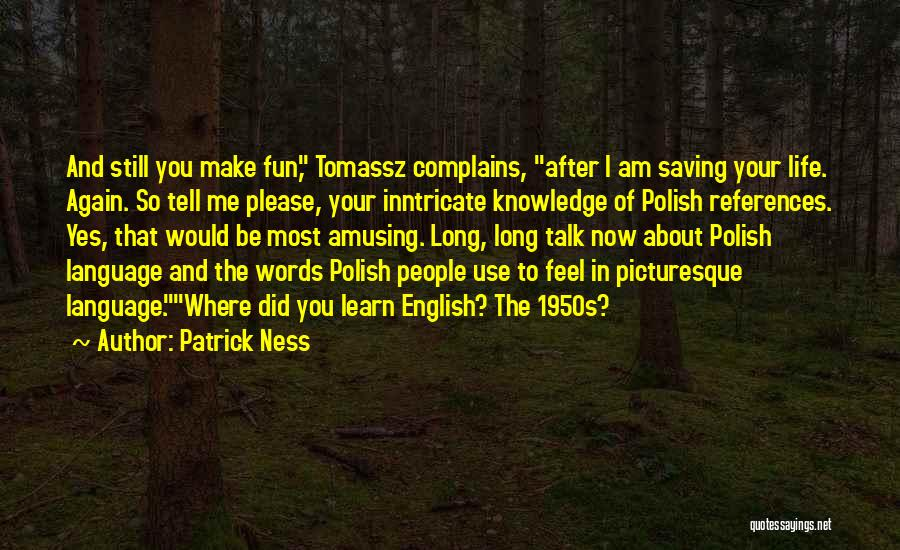 The Use Of English Language Quotes By Patrick Ness