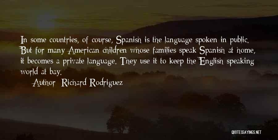 The Use Of English Language Quotes By Richard Rodriguez