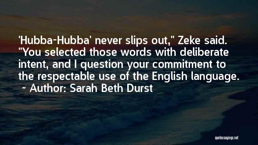 The Use Of English Language Quotes By Sarah Beth Durst