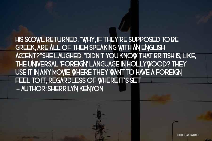 The Use Of English Language Quotes By Sherrilyn Kenyon