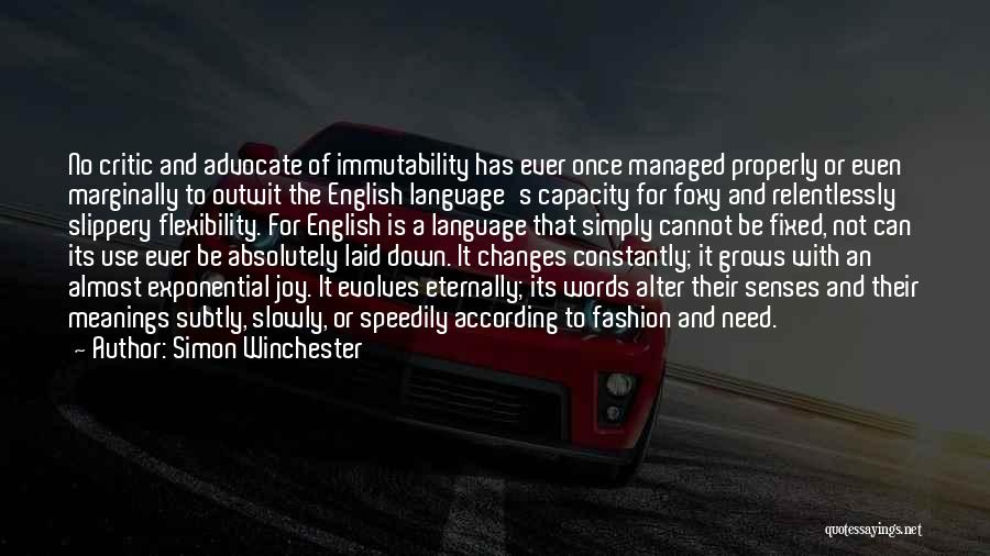The Use Of English Language Quotes By Simon Winchester