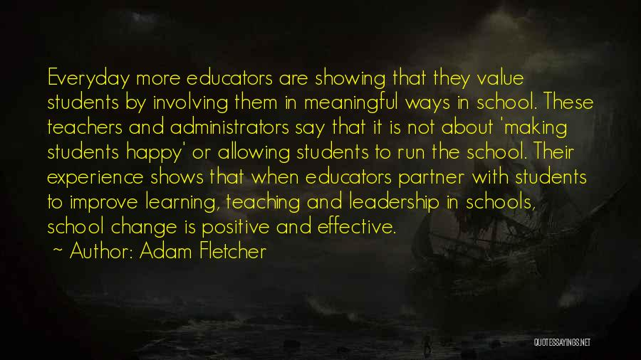 The Value Of Teachers Quotes By Adam Fletcher