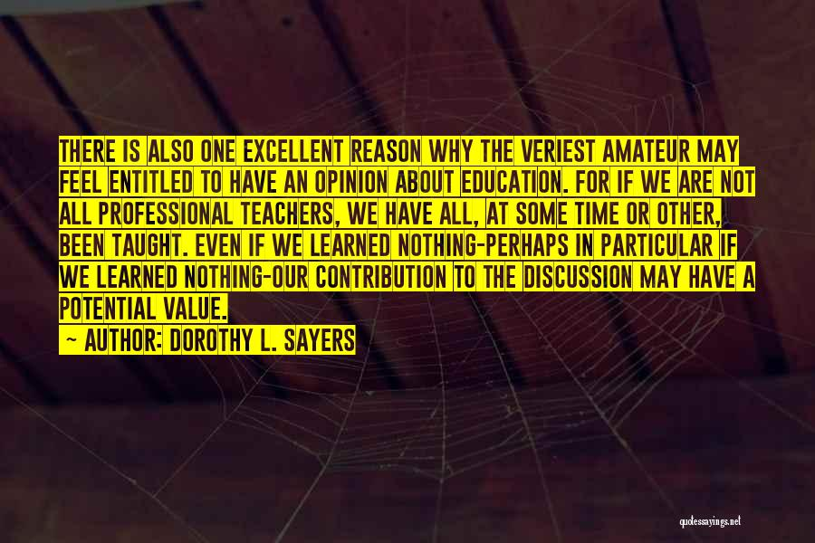 The Value Of Teachers Quotes By Dorothy L. Sayers