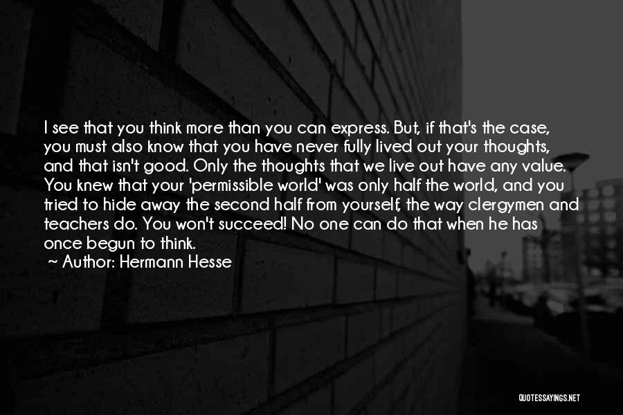 The Value Of Teachers Quotes By Hermann Hesse