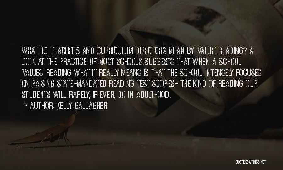 The Value Of Teachers Quotes By Kelly Gallagher