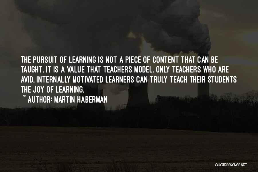 The Value Of Teachers Quotes By Martin Haberman