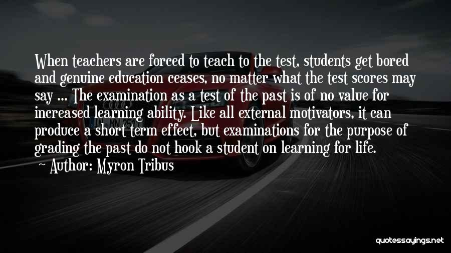 The Value Of Teachers Quotes By Myron Tribus