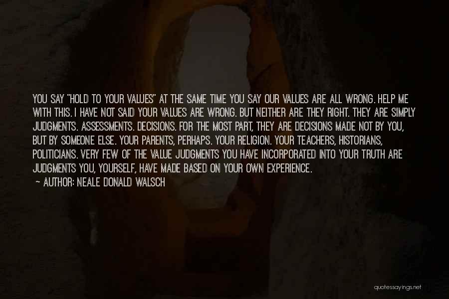 The Value Of Teachers Quotes By Neale Donald Walsch