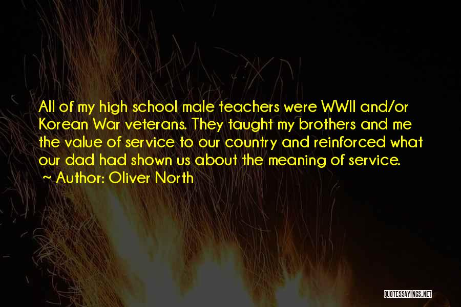 The Value Of Teachers Quotes By Oliver North