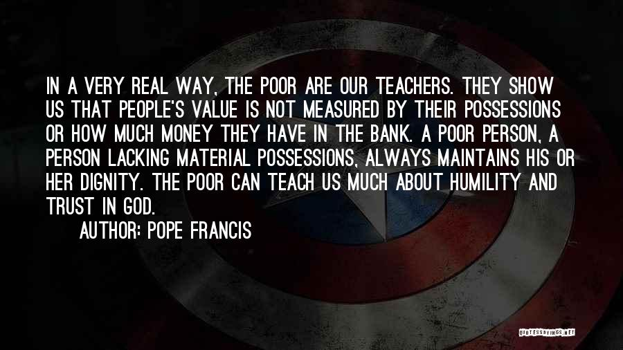 The Value Of Teachers Quotes By Pope Francis