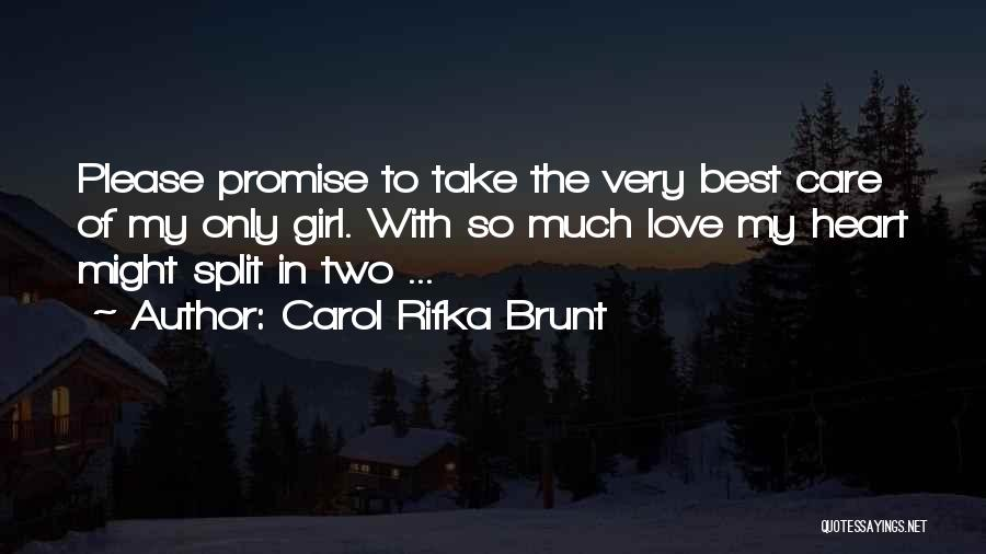 The Very Best Of Love Quotes By Carol Rifka Brunt