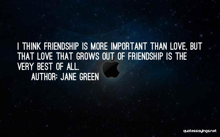 The Very Best Of Love Quotes By Jane Green