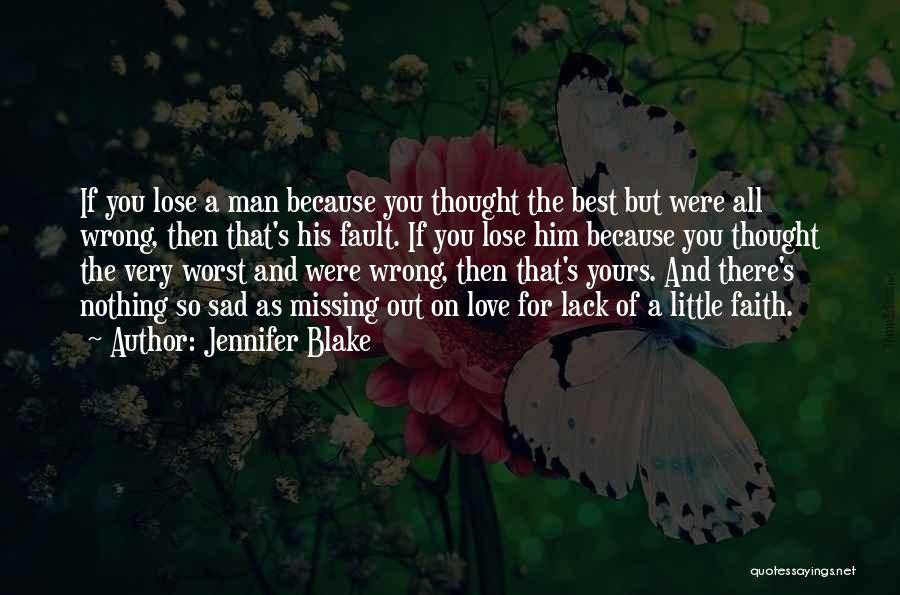 The Very Best Of Love Quotes By Jennifer Blake