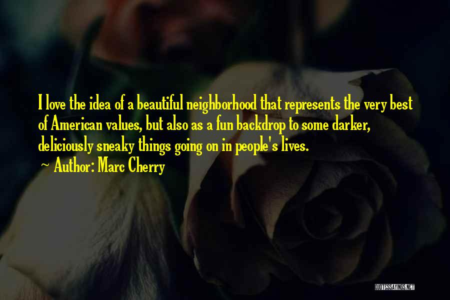 The Very Best Of Love Quotes By Marc Cherry