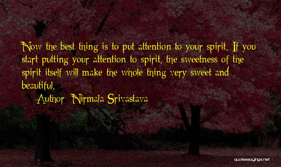 The Very Best Of Love Quotes By Nirmala Srivastava