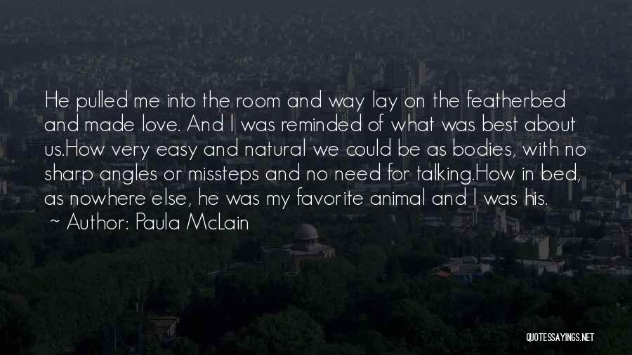 The Very Best Of Love Quotes By Paula McLain