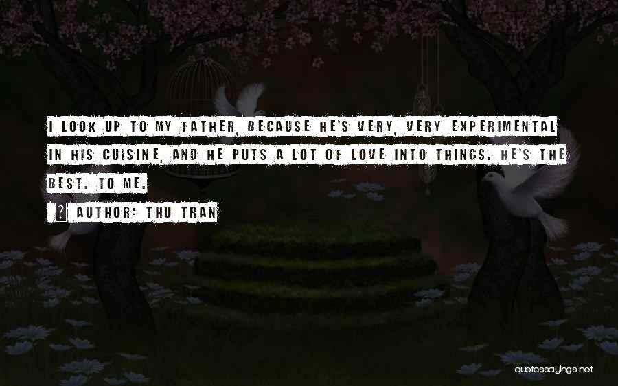 The Very Best Of Love Quotes By Thu Tran