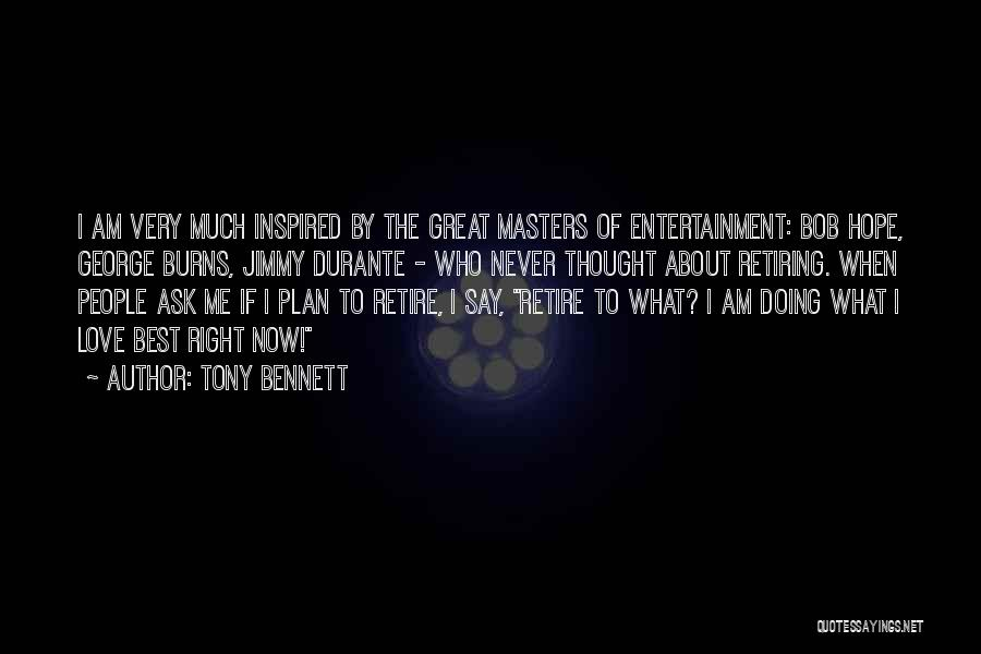 The Very Best Of Love Quotes By Tony Bennett