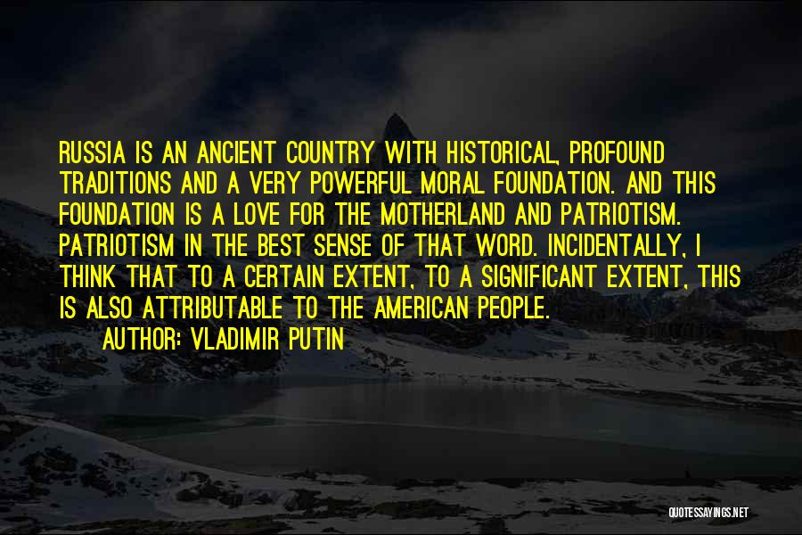The Very Best Of Love Quotes By Vladimir Putin