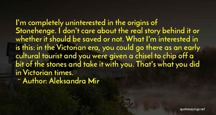 The Victorian Era Quotes By Aleksandra Mir