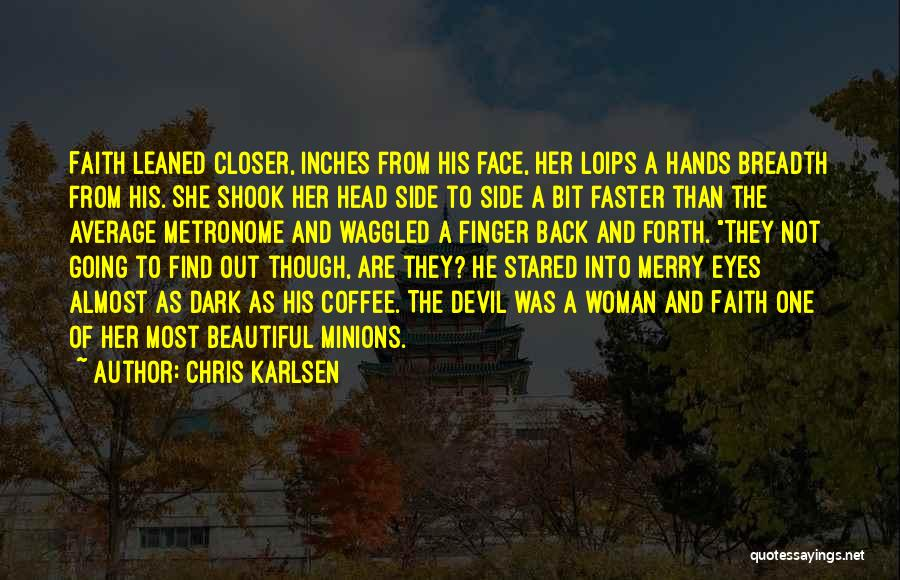 The Victorian Era Quotes By Chris Karlsen