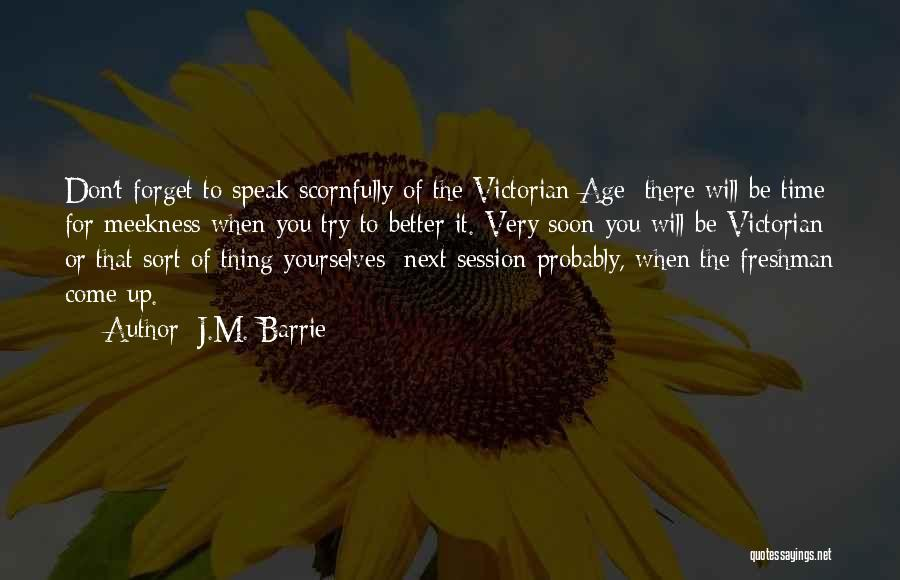 The Victorian Era Quotes By J.M. Barrie