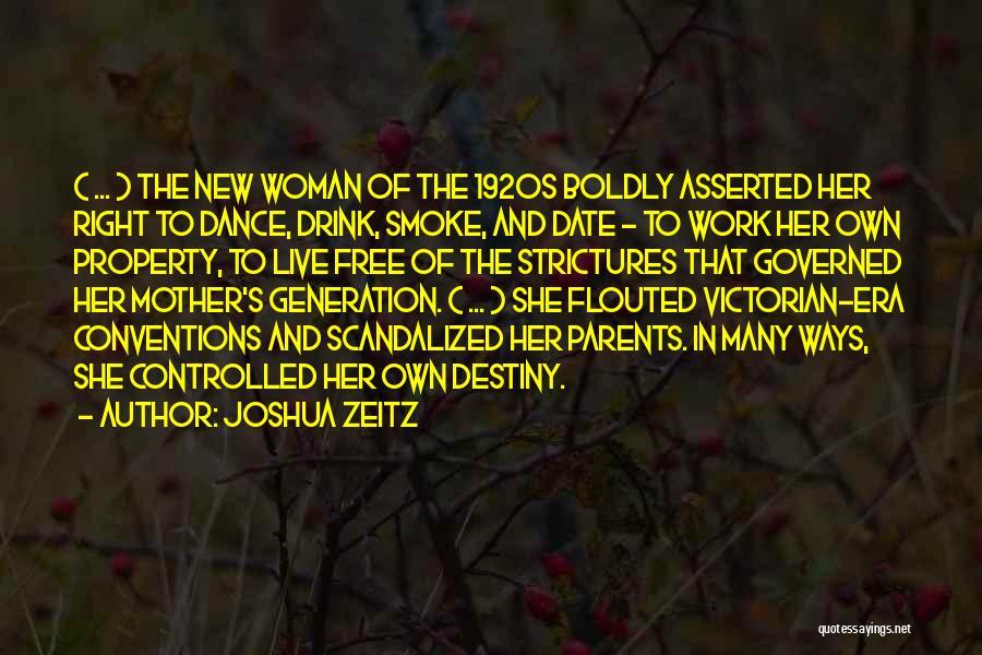 The Victorian Era Quotes By Joshua Zeitz