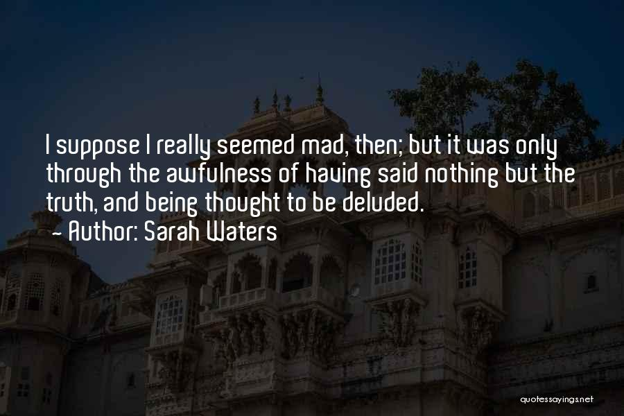 The Victorian Era Quotes By Sarah Waters