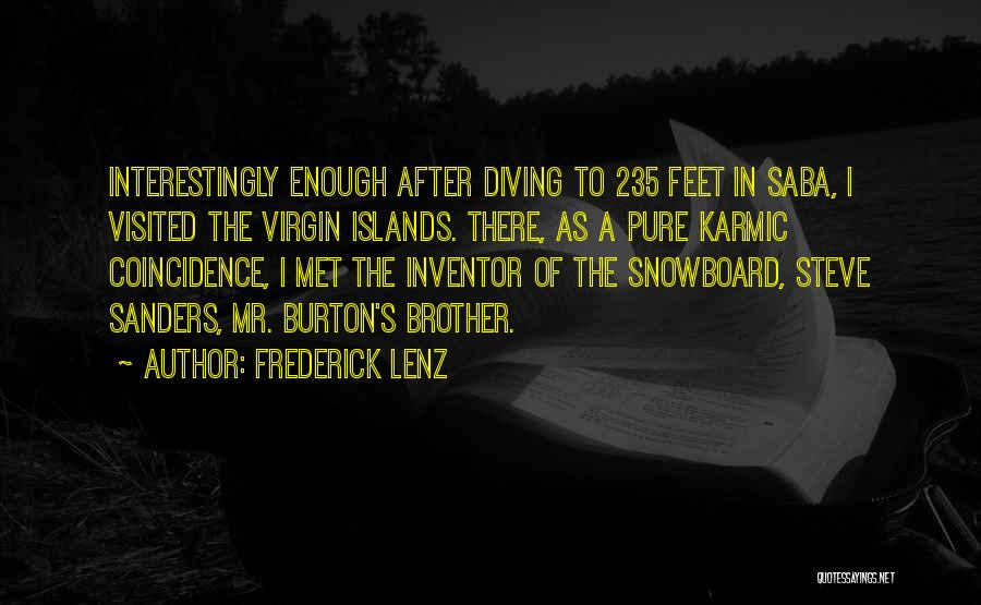 The Virgin Islands Quotes By Frederick Lenz