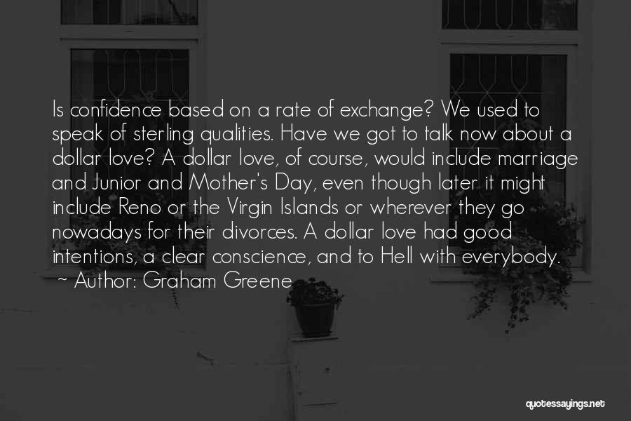 The Virgin Islands Quotes By Graham Greene