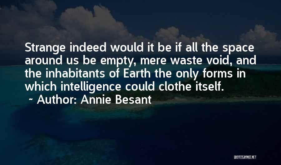 The Void Quotes By Annie Besant