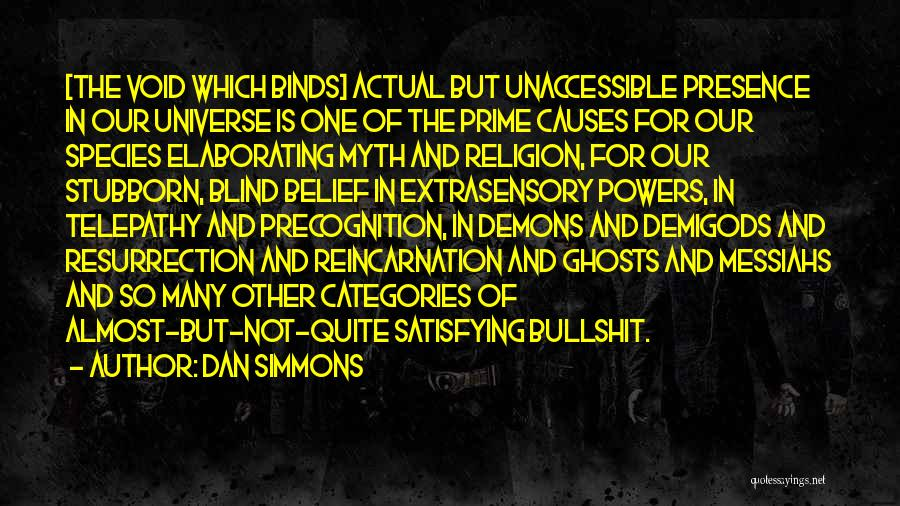 The Void Quotes By Dan Simmons