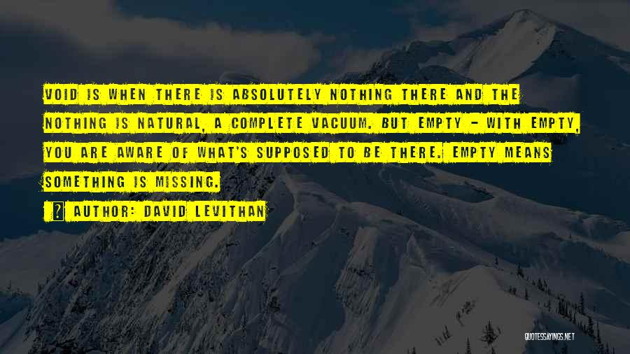 The Void Quotes By David Levithan
