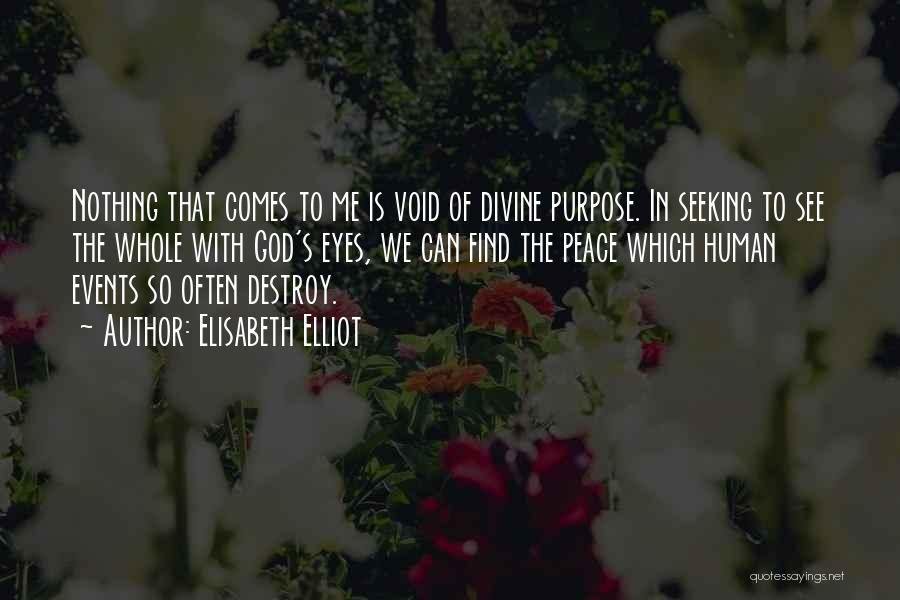 The Void Quotes By Elisabeth Elliot