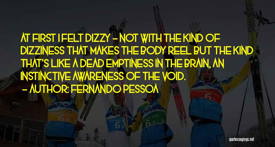 The Void Quotes By Fernando Pessoa