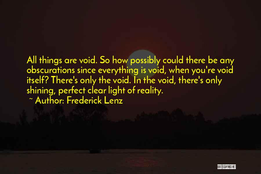 The Void Quotes By Frederick Lenz