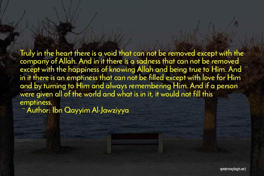 The Void Quotes By Ibn Qayyim Al-Jawziyya