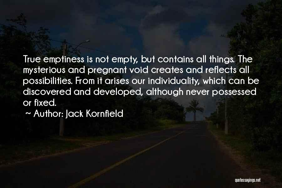 The Void Quotes By Jack Kornfield