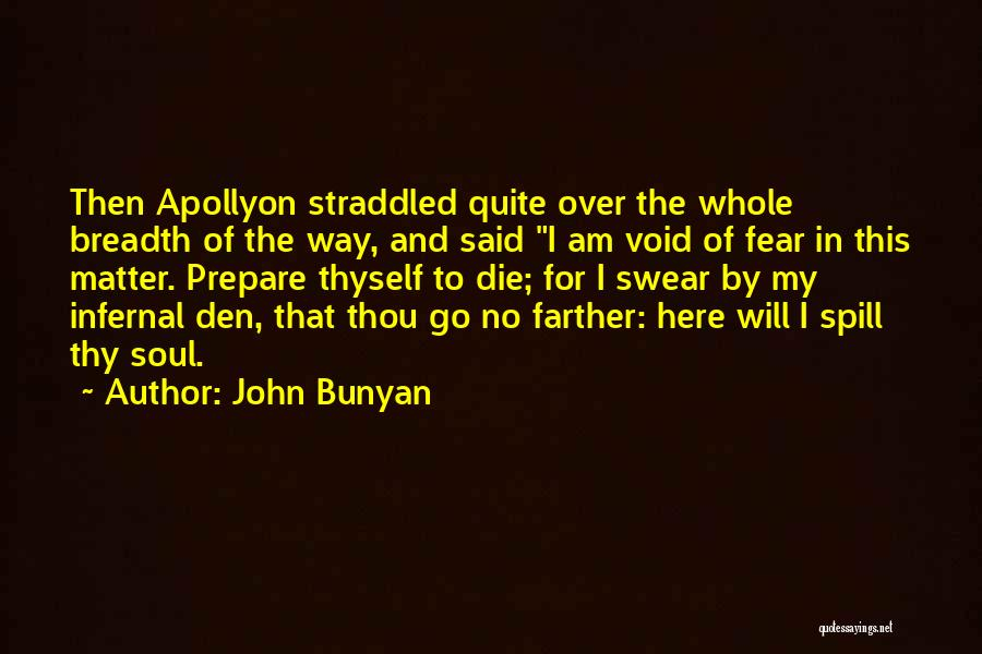 The Void Quotes By John Bunyan