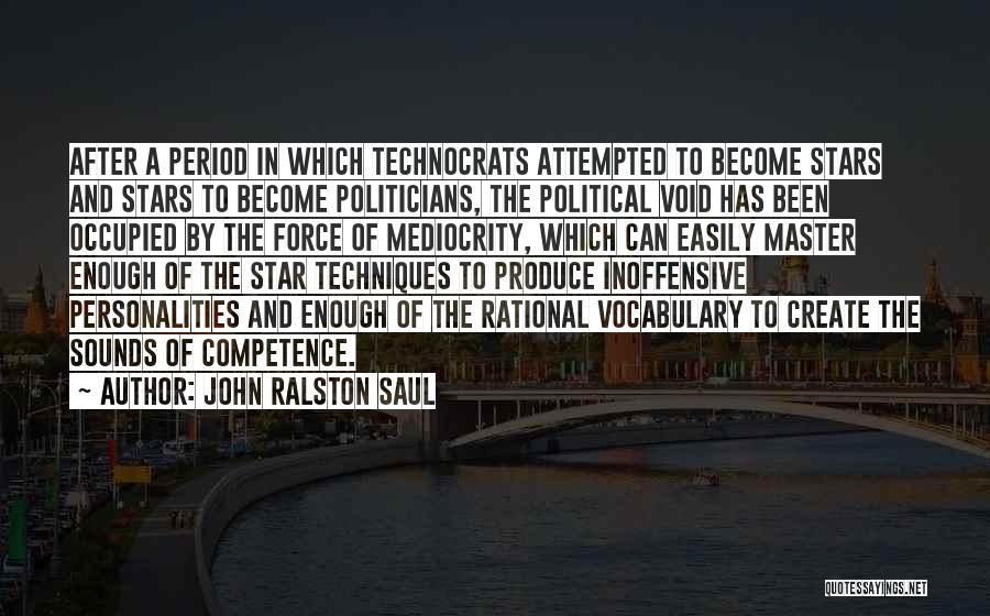 The Void Quotes By John Ralston Saul