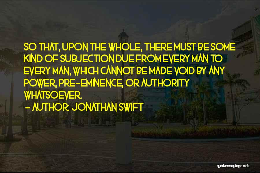 The Void Quotes By Jonathan Swift