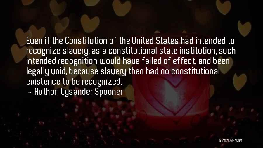 The Void Quotes By Lysander Spooner