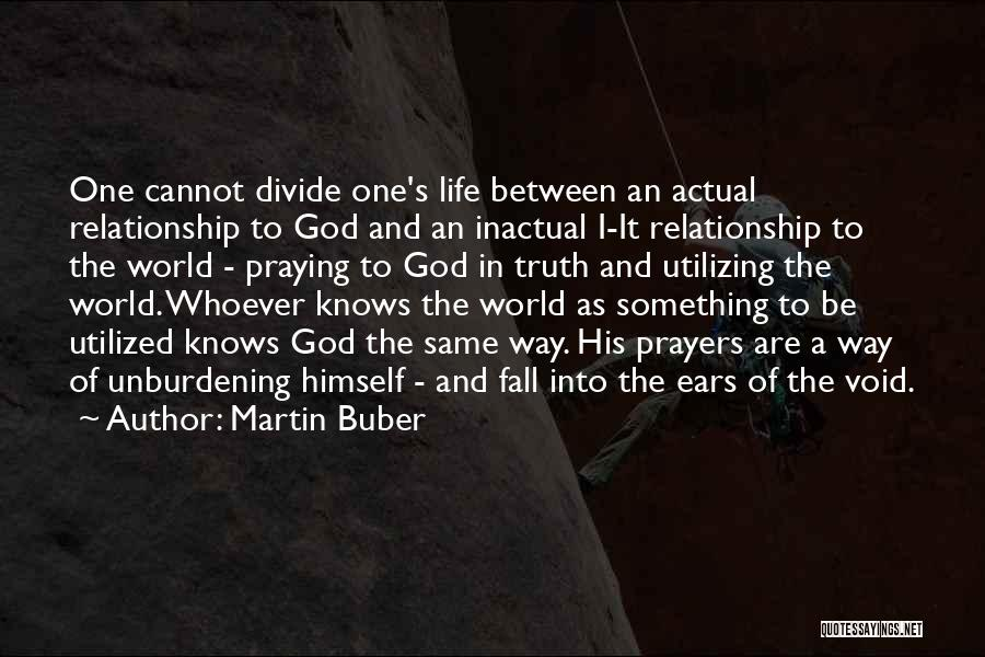 The Void Quotes By Martin Buber