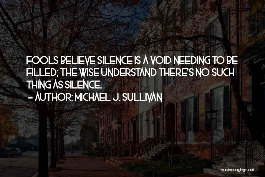 The Void Quotes By Michael J. Sullivan
