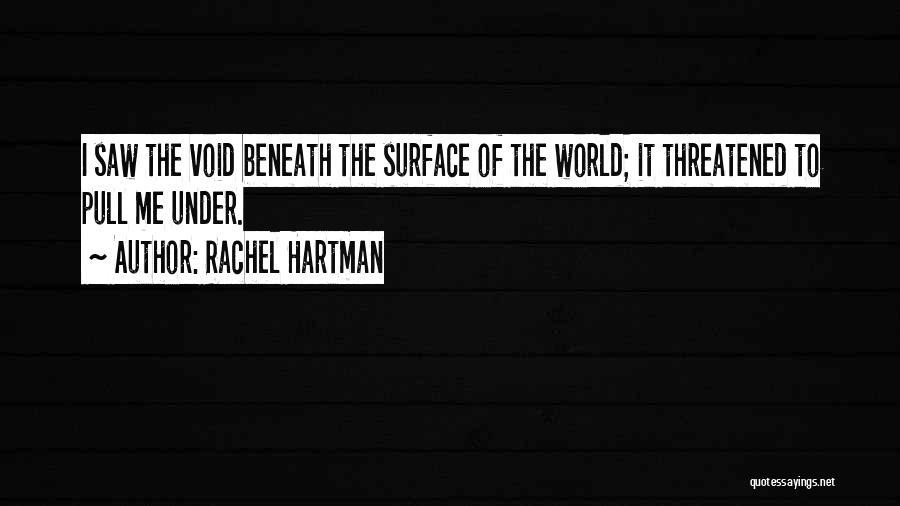 The Void Quotes By Rachel Hartman